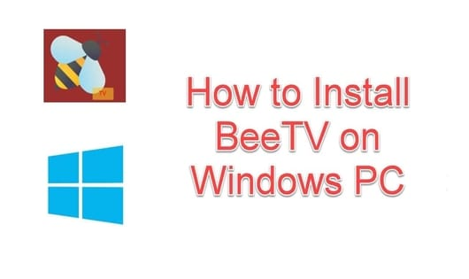 How to Install BeeTV For PC- MoviesApk